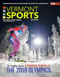 vermont sports magazine your guide to the outdoors in northern