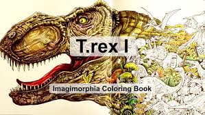 t rex king of the dinosaurs coloring book imagimorphia