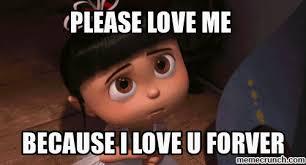 Love Me Meme - love me