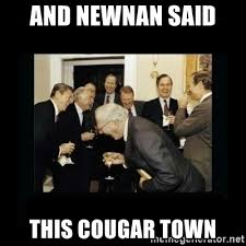 Cougar Town Memes - and newnan said this cougar town rich men laughing meme generator
