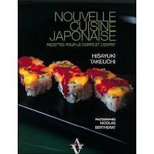 fnac livres cuisine nouvelle cuisine japonaise recettes pour le corps et l esprit