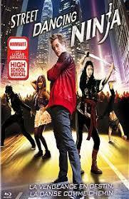 film ninja dancing street dancing ninja film 2010 action comedie