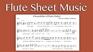 Chandelier Sia Piano Sheet Music Chandelier Sia Flute Sheet Music Youtube