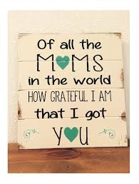 home decor gifts for mom of all the moms in the world grateful i got you 13