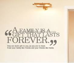 a family is a gift that lasts forever quotes wall decals