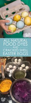 easter egg dyes all food dyes cracked shell easter eggs big flavors
