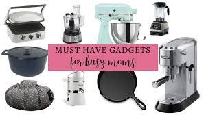 must have kitchen gadgets top 10 kitchen gadgets for busy moms gorgeous with grace