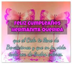 imagenes hermana querida feliz cumpleaños feliz cumpleaños hermanita querida