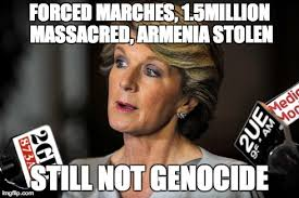 Armenian Memes - australia falls behind as foreign minister explicitly denies the