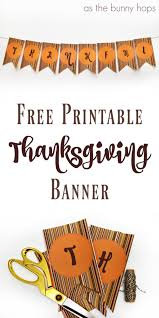 free printable thanksgiving banner as the bunny hops