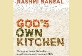 god s book review god s own kitchen by rashmi bansal jammag