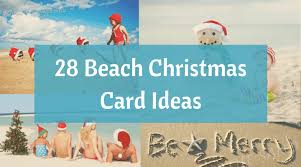 christmas on the beach 28 crazy cute christmas photo card ideas