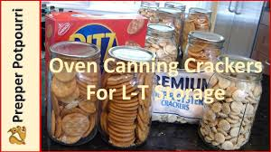 oven cannng crackers for l t storage