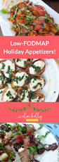 appetizers for thanksgiving 3 low fodmap holiday appetizer recipes calm belly kitchen