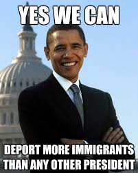 Yes We Can Meme - yes we can deport more immigrants than any other president fair