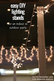Where Can I Buy String Lights For My Bedroom Remodelaholic Easy Diy Light Stands For String Lights