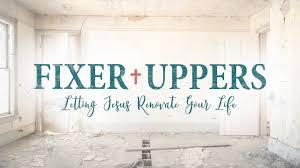 fixer uppers 5 he restores my life youtube