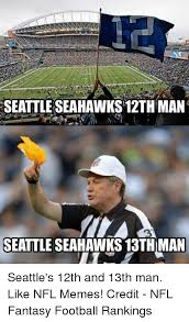 Seahawks Memes - 25 best memes about seahawks 13th man seahawks 13th man memes