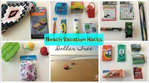 dollar tree hacks dollar tree beach vacation hacks 2017 youtube