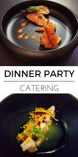 Dinner Special Ideas Small Dinner Party Catering Prices Reviews Delivery Area