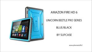 Htc Wildfire Cases Amazon by Amazon Fire Hd 6 Case Supcase Unicorn Beetle Pro Series Full Body