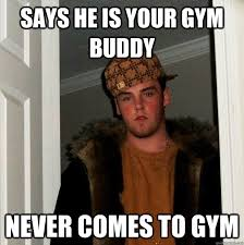 Gym Buddies Meme - the 5 worst gym partners gymonji