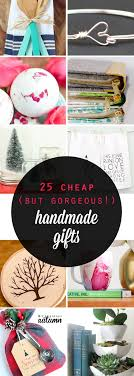 25 dollar gift ideas 25 cheap but gorgeous diy gift ideas it s always autumn