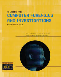 Your All Encompassing Guide To Guide To Computer Forensics And Investigations With Dvd