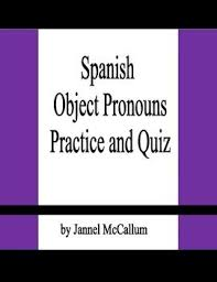 40 best object pronouns images on pinterest teaching spanish in