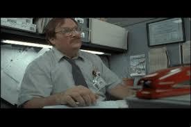 Office Space Stapler Meme - office space milton and the red stapler gif on imgur