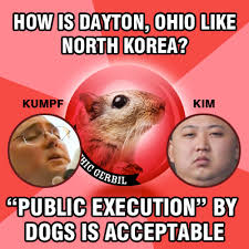 Ohio Meme - how is dayton ohio like north korea psychic gerbil