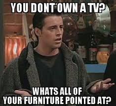 Friends Tv Show Memes - favorite line of friends rebrn com