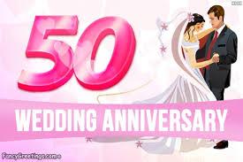 Greetings For 50th Wedding Anniversary 50th Wedding Anniversary Happy Golden Jubilee Celebration