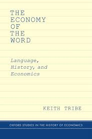 economy of the word keith tribe