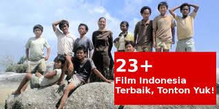 film laga indonesia jadul youtube 23 film indonesia terbaik sepanjang sejarah wajib anda tonton