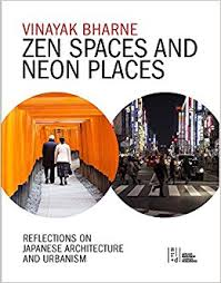 Zen Spaces Zen Spaces U0026 Neon Places Reflections On Japanese Architecture And