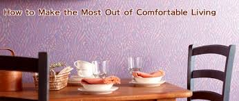 comfortable life are you living a comfortable life how to make the most out of