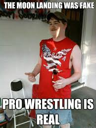Pro Wrestling Memes - redneck randal memes quickmeme