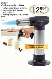 prix chalumeau cuisine lidl promotion chalumeau de cuisine ernesto brûleur crème