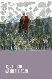 best zatoichi zat羔ichi on the road 1963 directed by kimiyoshi yasuda 窶 reviews
