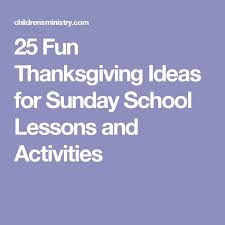 84 best thanksgiving ideas for sunday school images on