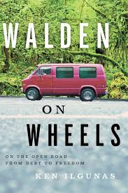 how ken ilgunas found better living through van living reading