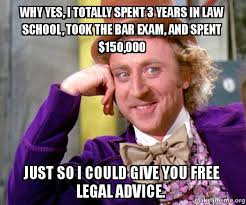 Law School Memes - why yes i totally spent 3 years in law school took the bar exam