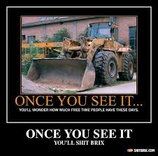 Bulldozer Meme - mindfuck pictures when you see it you ll shit bricks shit brix