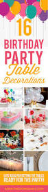 Birthday Party Home Decoration Ideas In India 400 Best Birthday Ideas Images On Pinterest Birthday Party Ideas