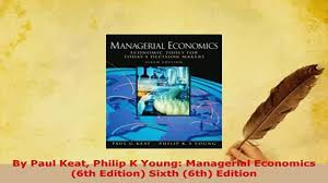 download by paul keat philip k young managerial economics 6th