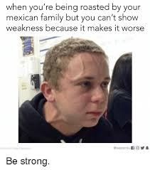 Mexican Maid Meme - 25 best memes about roasted roasted memes