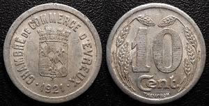 chambre du commerce evreux monnaie de nécessité 10 centimes chambre de commerce d evreux 1921