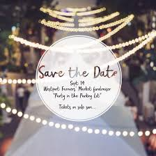 Home Goods Westport by Save The Date Westport Farmers U0027 Market U0027s Must Attend U201cparty In