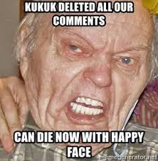 Grumpy Meme Face - kukuk deleted all our comments can die now with happy face